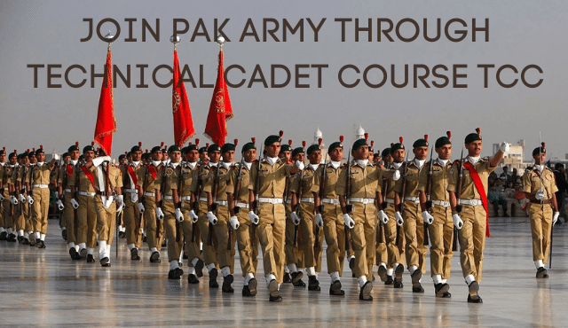 JOIN PAK ARMY THROUGH TECHNICAL CADET COURSE TCC