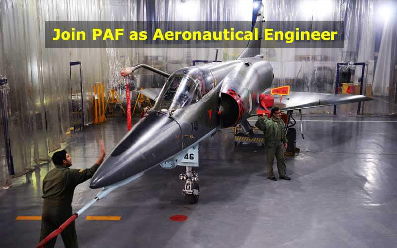 Join PAF as Aeronautical Engineer
